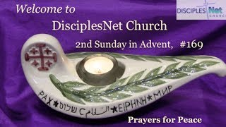 "DisciplesNet Worship #169, ""Prayers for Peace"" (Shaw 12.08.2013)"