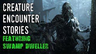 5 Very Creepy Creature Encounter Stories [Feat. Swamp Dweller]