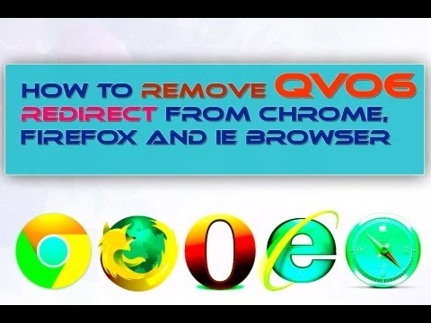 How to Remove Qvo6 Redirect From Chrome. Firefox and IE Browser