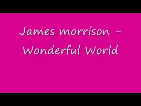 James morrison -  Wonderful World