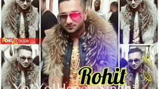 Yo! Yo! Honey Singh   New Hindi Rap Song 2017   Rohit   Yo Vicky  