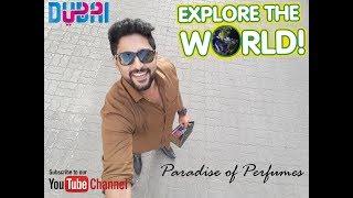 Explore the world with Akshay Uthaman   Episode 2   Royal Palace Perfume   Akshay Uthaman