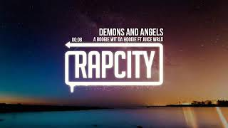 Juice WRLD x Boogie wit da Hoodie - Demons and Angels (Best Rap Songs to Play In 2019)