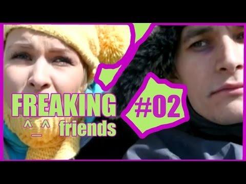 FREAKING^_^friends #02