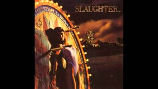 Slaughter - Burnin' Bridges
