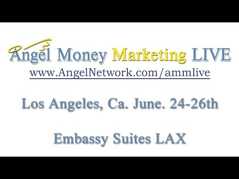 Angel Money Marketing LIVE Los Angeles 2016