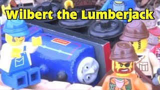 Enterprising Engines: Wilbert the Lumberjack