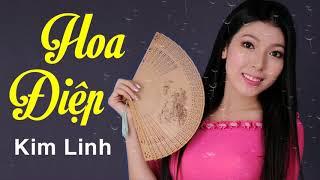 Hoa Điệp - Kim Linh | Ca Khúc Bolero Trữ Tình Mới Nhất 2019