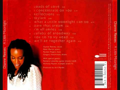 Dianne Reeves - I Concentrate On You