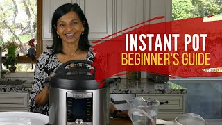 Instant Pot Quick Start Guide -  How to Use your New Instant Pot