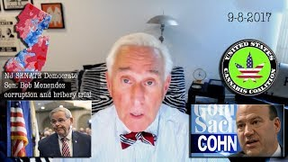 Roger Stone Breaks down Senator Menendez Corruption Trial, Gary Cohn W/Wing Status + More 9-8-2017