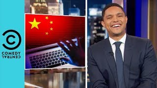 China's Secretly Spying On Everyone | The Daily Show With Trevor Noah