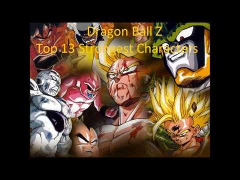Dragon Ball Z: 13 Most Powerful Characters. Includes Battle Of Gods.
