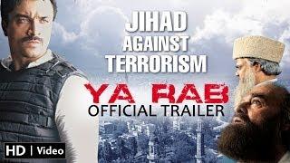 Ya Rab Official Trailer - HD (Ajaz Khan, Manzar Sehbai,Vikram Singh)
