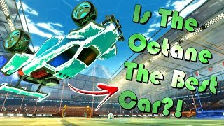 Is The Octane REALLY The Best Car In Rocket League?