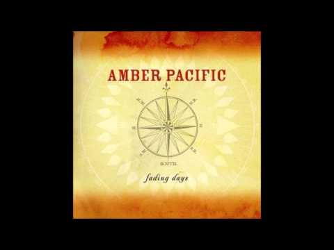 Amber Pacific - Letters Of Regret