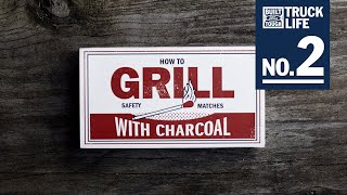 Truck Life: How to Grill With Charcoal | F-150 | Ford