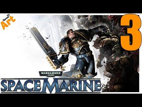 Warhammer 40.000 - Space Marine - 3 [HARD]