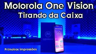 Motorola One Vision, Nova proporção 21:9, buraco na tela, câmera de 48 mpx, tirando da caixa.