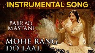 Mohe Rang Do Laal Instrumental Song | Bajirao Mastani | Ranveer Singh & Deepika Padukone