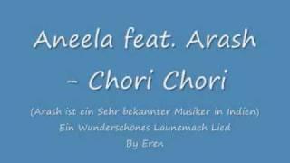 Aneela fet Arash Chori Chori