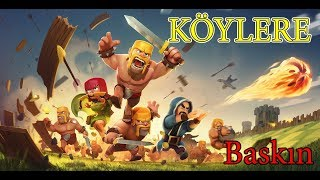 KÖYLERE BASKIN || #Clash of Clans