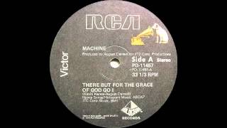 Machine - There But For The Grace Of God Go I (RCA Victor Records 1979)