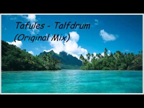 Tafules - Talfdrum (Original Mix)