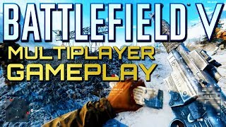 Battlefield 5: Multiplayer Gameplay Initial Impressions