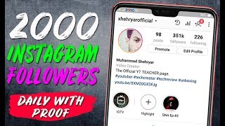 Get 2000 FREE INSTAGRAM Followers Every Day - How to Increase INSTAGRAM Followers 2019 - YTTEACHER