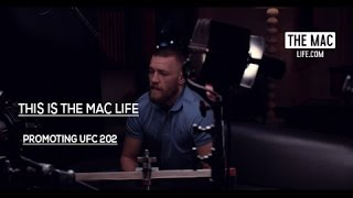 Conor McGregor promoting UFC 202 THIS IS THE MAC LIFE