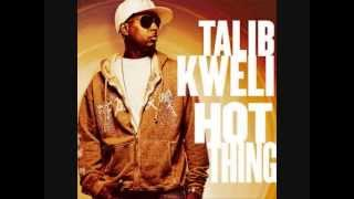 """HOT THING"" BY TALIB KWELI"