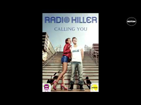 Sonerie telefon » Radio Killer – Calling You