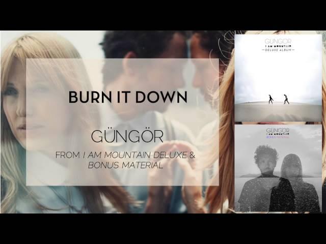 Gungor - Burn It Down [Audio Only]