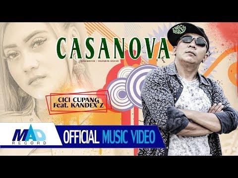 Download  CASANOVA - CICI CUPANG Ft. KANDEX Z  - Offical   Gratis, download lagu terbaru