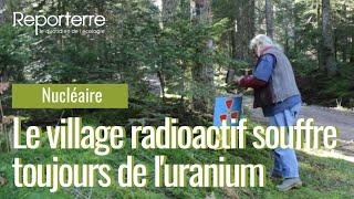Le village radioactif souffre toujours de l'uranium