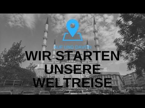 Wir starten unsere Weltreise | Vlog #1