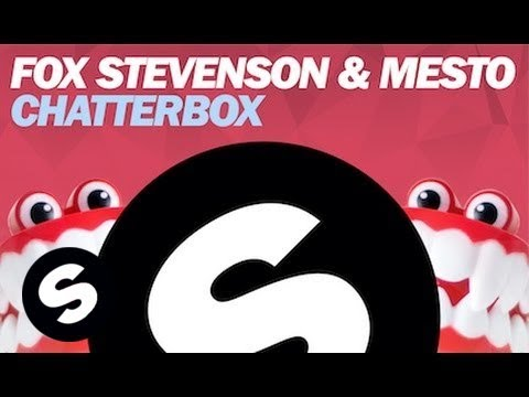 Fox Stevenson & Mesto - Chatterbox