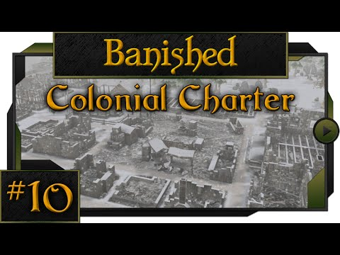 Banished Colonial Charter - #10 - Tornado Warning!