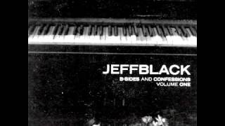 Watch Jeff Black To Be With You video