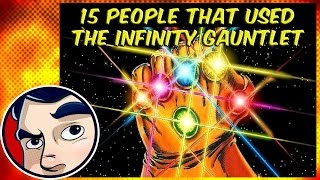 15 People That Have Used The Infinity Gauntlet - Know Your Universe