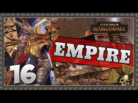 STAKE THROUGH THE HEART! Total War: Warhammer - Empire Campaign #16