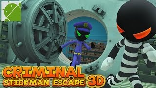 Criminal Stickman Escape 3D - Android Gameplay HD