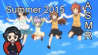 ASMR - What Anime I Will Watch In Summer 2015 [Whispering]