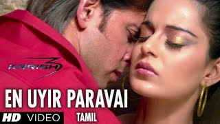 3 - En Uyir Paravai Video Song HD - Krrish 3 Tamil - Hrithik Roshan, Kangana Ranaut