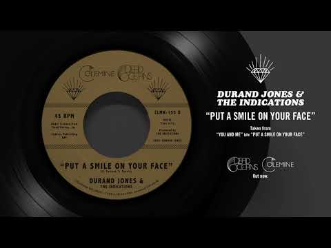 Durand Jones & The Indications - Put A Smile On Your Face