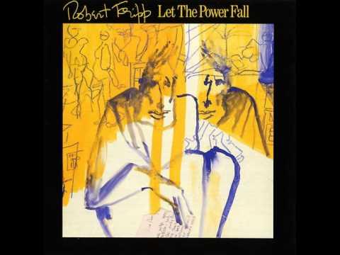 1984 Let The Power Fall Robert Fripp
