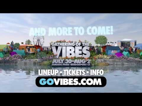Gathering of the Vibes Adds New Artists to the Lineup and More to Come!