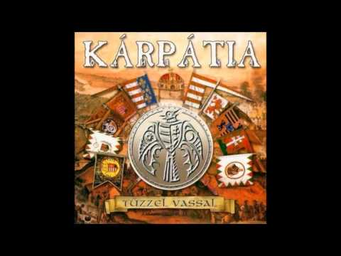 Kárpátia - Tűzzel Vassal - 2004  (teljes Album)