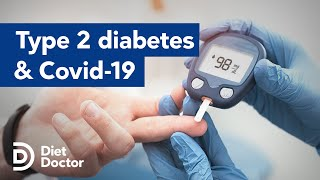 Type 2 diabetes increases your risk of complications from Covid-19